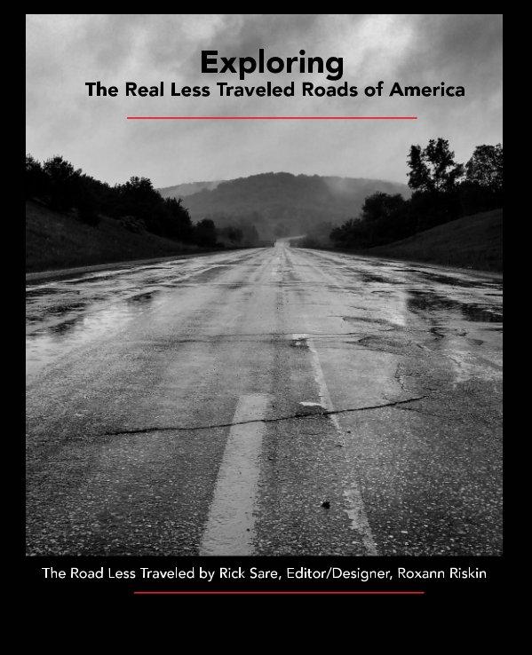 View The Road Less Traveled Volume 1 by Rick Sare, Roxann Riskin