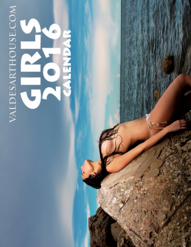 View Girls 2016 Calendar by ValdesArtHouse