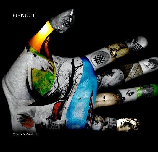 Ver Eternal por Marco A Zimbron