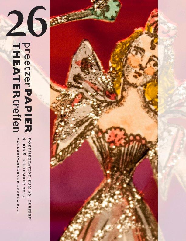26 Preetzer Papiertheatertreffen nach Marlis Sennewald (Hrg.) anzeigen
