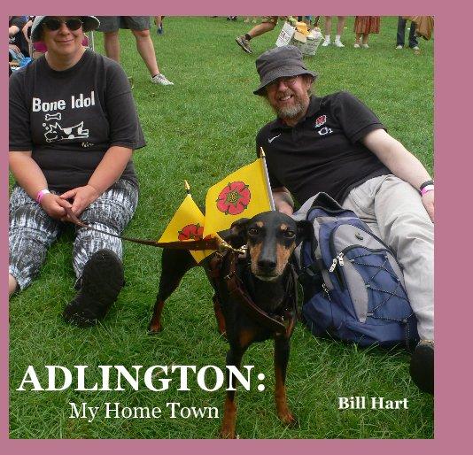 View ADLINGTON: by Bill Hart