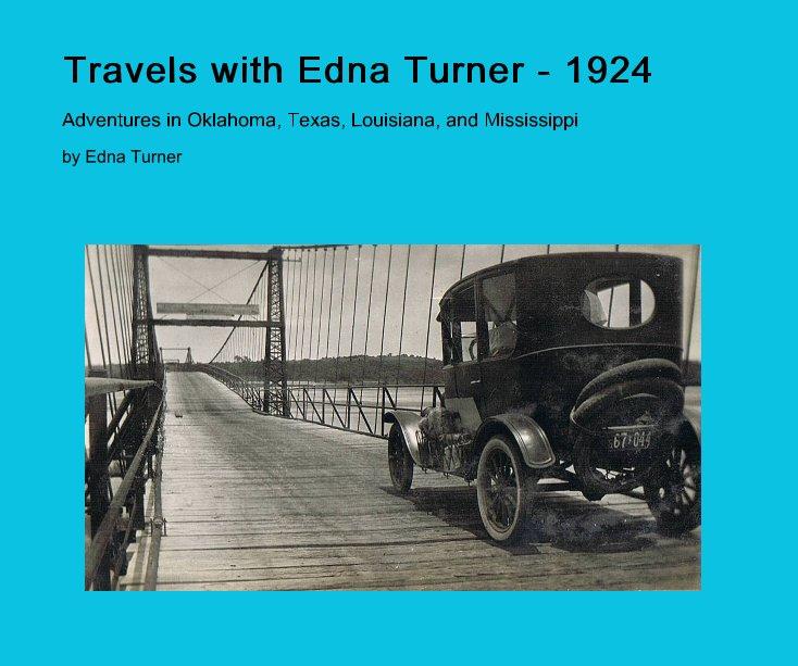 Visualizza Travels with Edna Turner - 1924 di Edna Turner