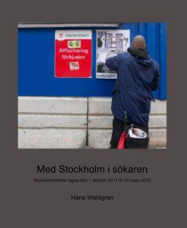 Med Stockholm i sökaren - Fine Art Photography photo book