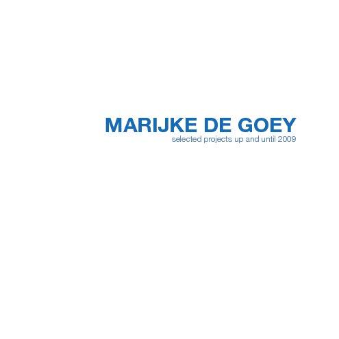 View Marijke de Goey by Marijke de Goey