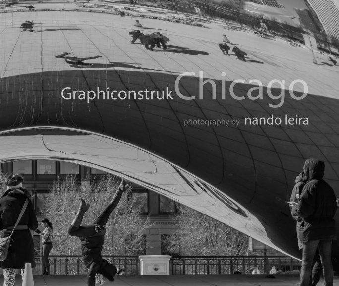 View Graphiconstruk - Chicago by Nando Leira