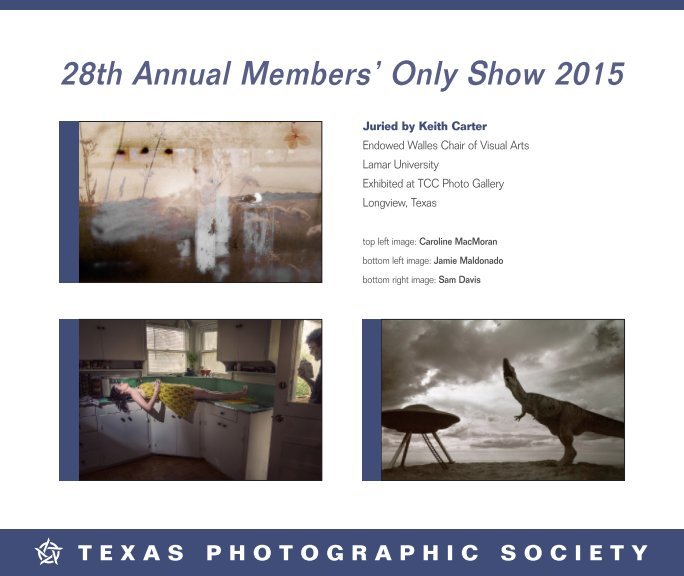 View Members Only Show 2015 by Texas Photographic Society