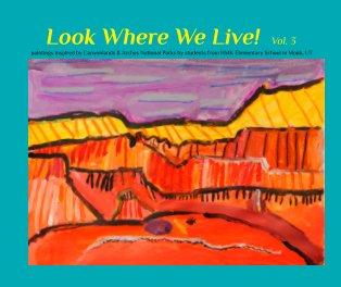 Look Where We Live  vol.3 - photo book