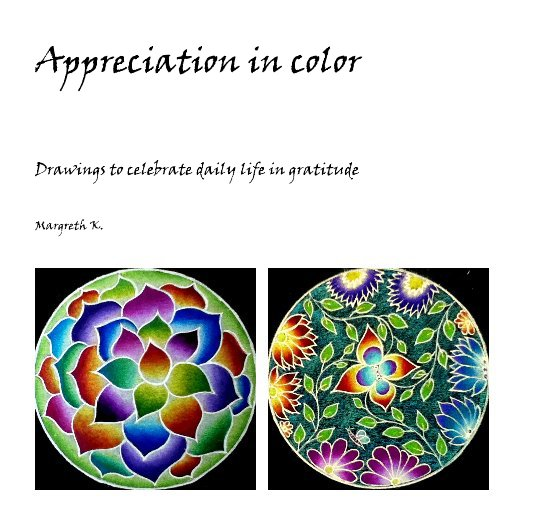 View Appreciation in color by Margreth K.