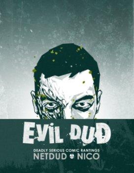 EvilDud Volume 1 - Comics & Graphic Novels economy magazine