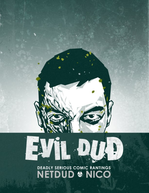 View EvilDud Volume 1 by Nicolas Lajeunesse, Bill Arab