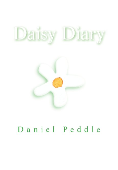View Daisy Diary by Daniel Peddle