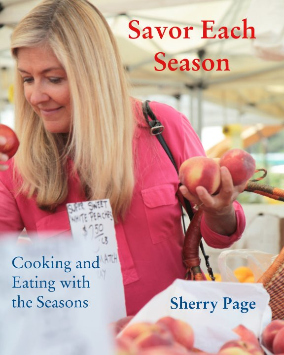 View Savor Each Season by Sherry Page