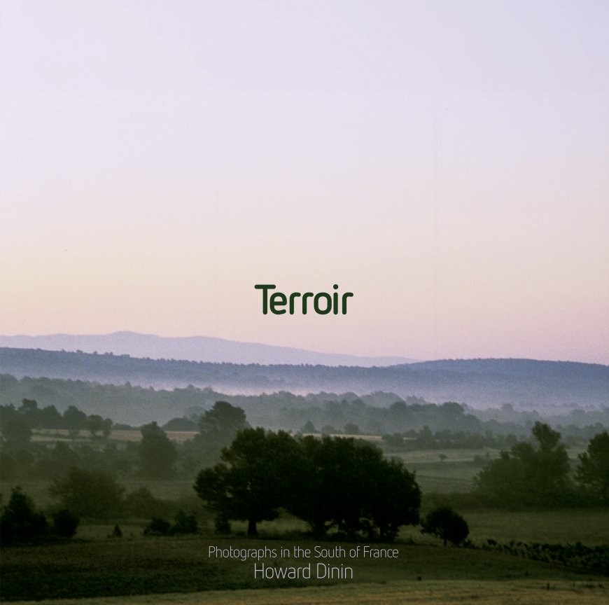 View Terroir by Howard Dinin