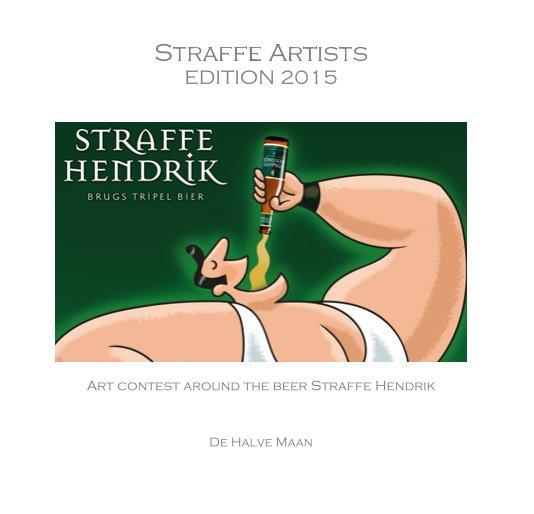 View Straffe Artists EDITION 2015 by De Halve Maan