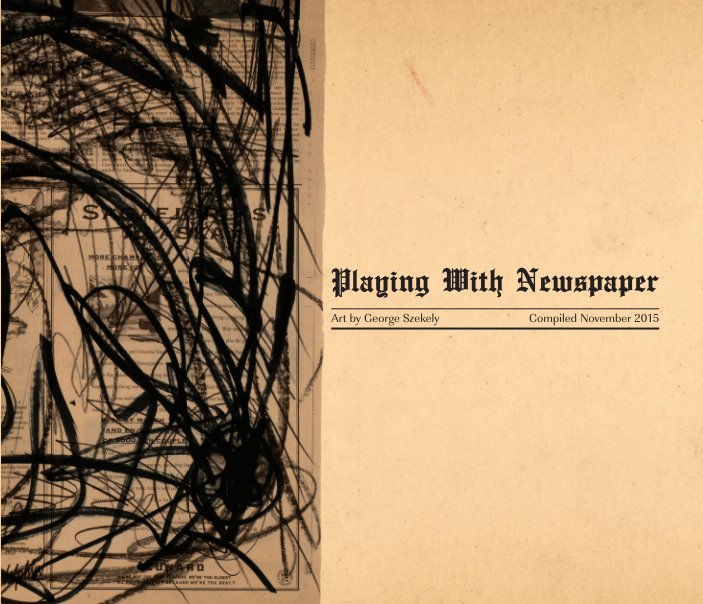 View Playing With Newspaper by George Szekely