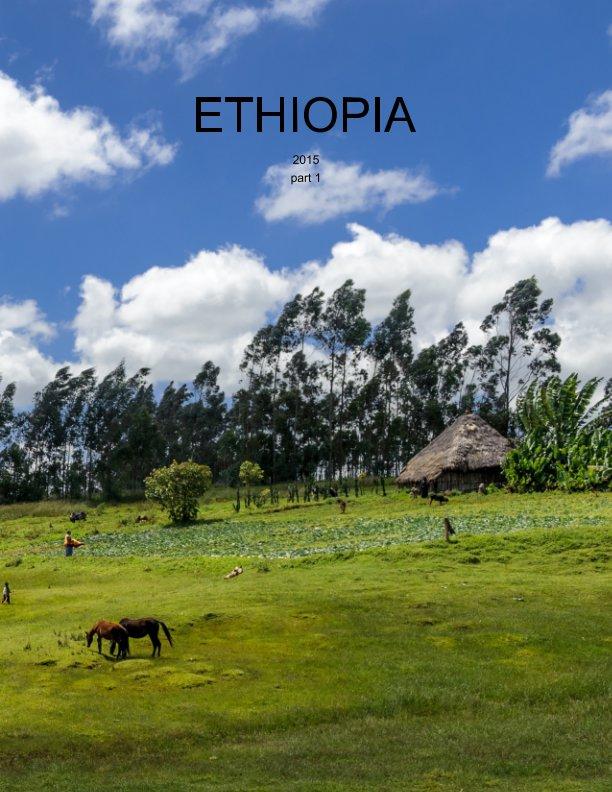 View Ethiopia 2015, part 1 by piet flour