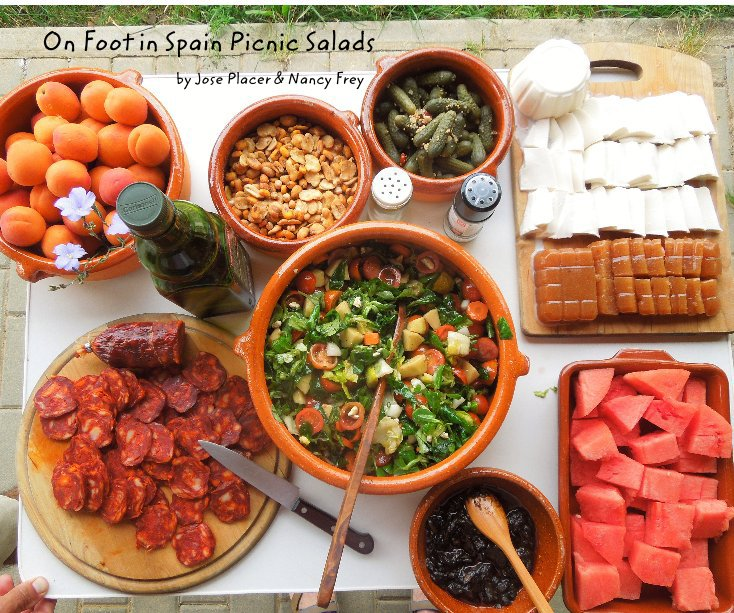 View On Foot in Spain Picnic Salads by Jose Placer & Nancy Frey