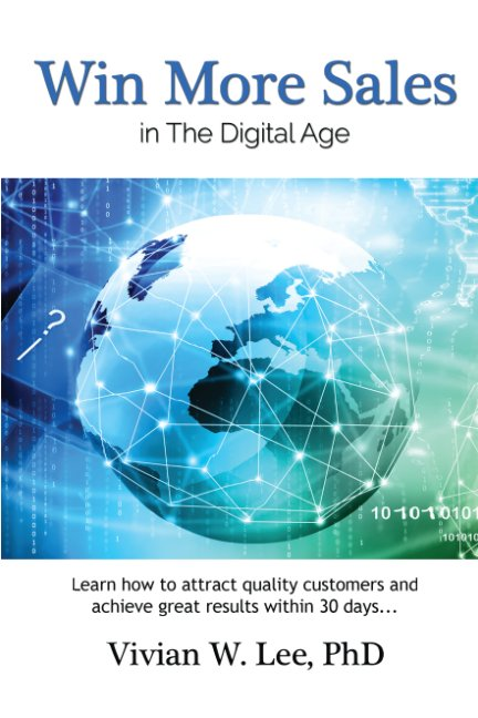 View Win More Sales in the Digital Age (softcover) by Vivian W Lee