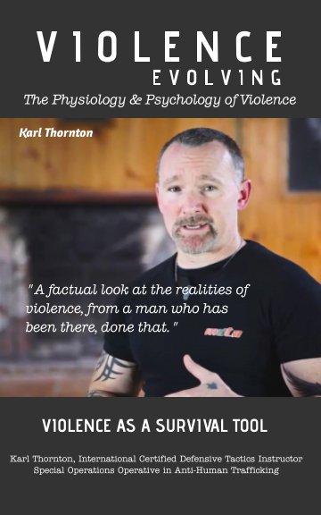 View Violence Evolving by Karl Thornton