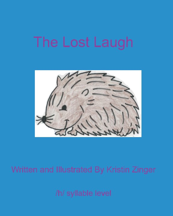 View The Lost Laugh by Kristin Zinger