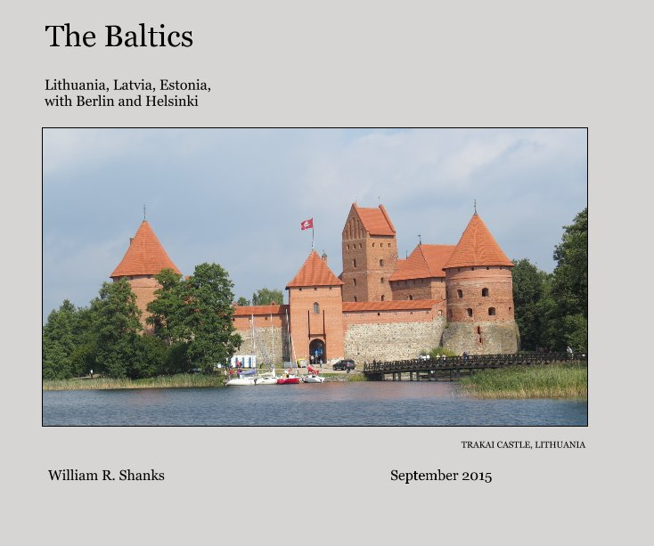 View The Baltics by William R. Shanks