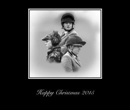 Happy Christmas 2015 - Arts & Photography Books photo book