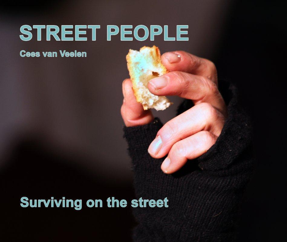 View STREET PEOPLE by Cees van Veelen photographer