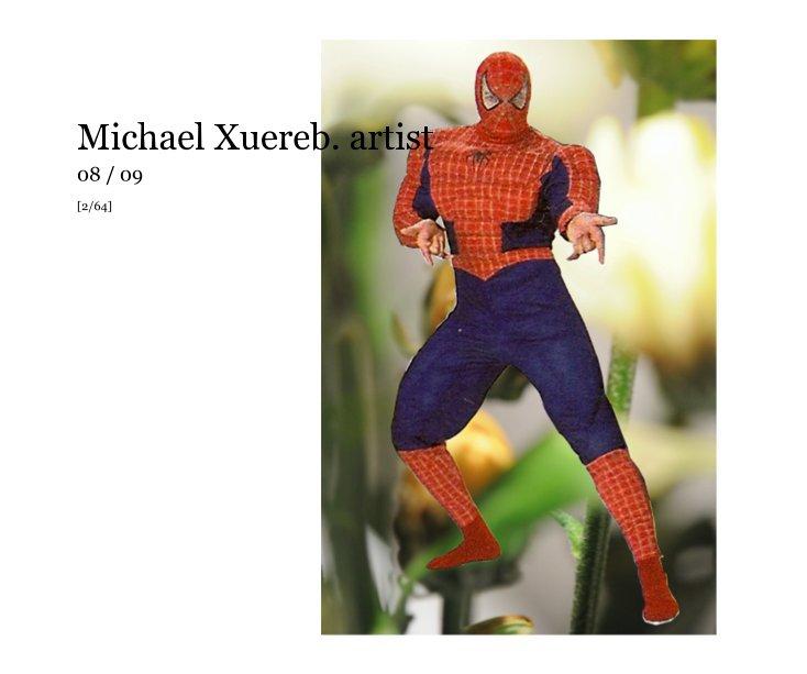 View Michael Xuereb. artist by Michael Xuereb