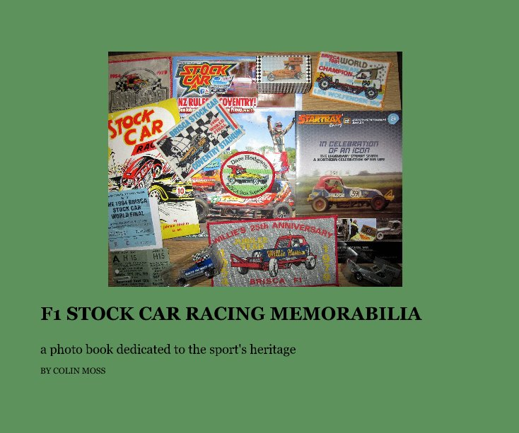 View F1 STOCK CAR RACING MEMORABILIA by COLIN MOSS