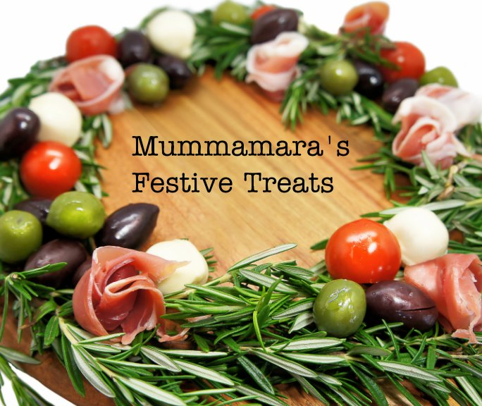 Mummamara's Festive Treats By Tamara Grieve, Jo Turnbull