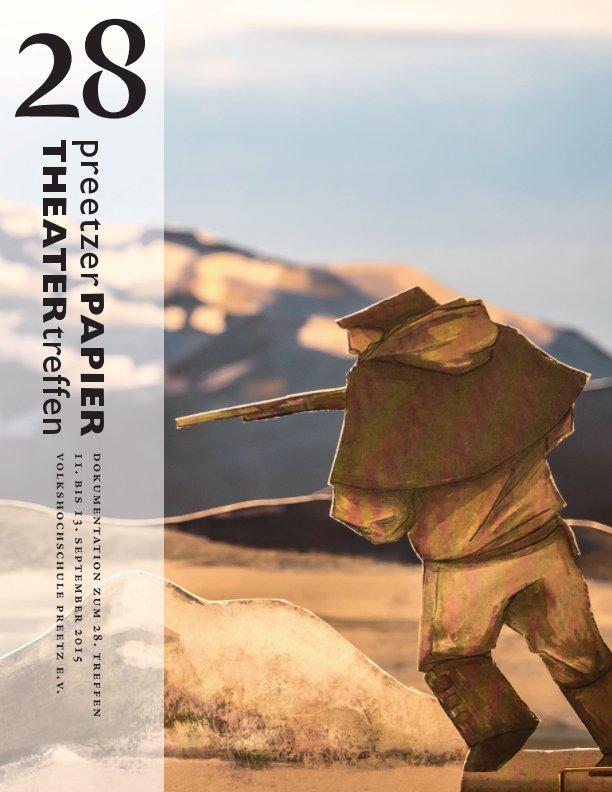 28 Preetzer Papiertheatertreffen nach Marlis Sennewald (Hrg.) anzeigen