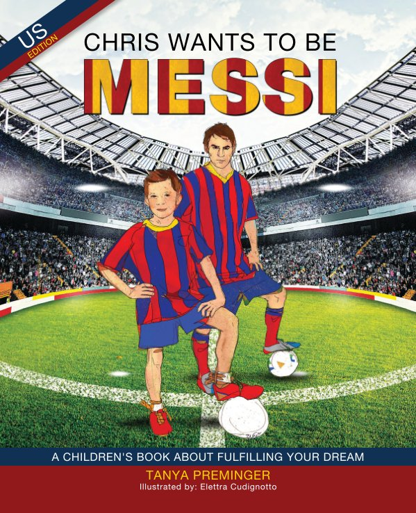 View Chris Wants to be Messi by Tanya Preminger