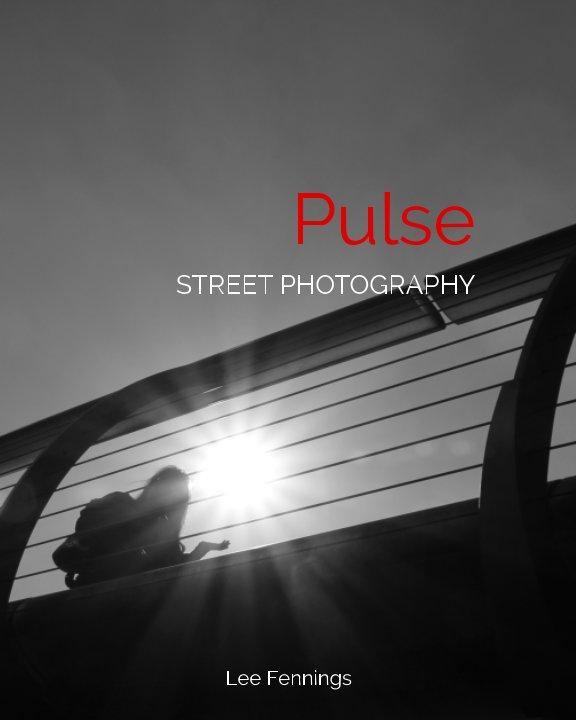 View Pulse by Lee Fennings