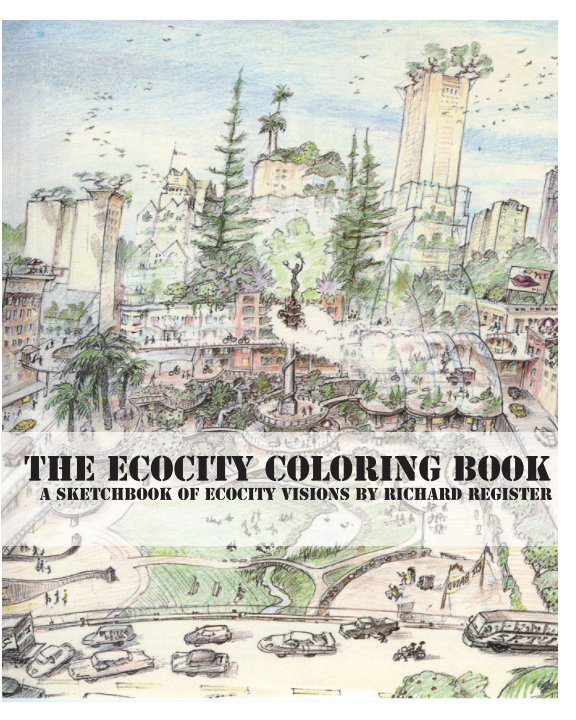 View The Ecocity Coloring Book by Ecocity Builders
