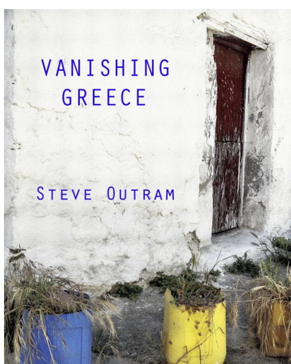 View Vanishing Greece by Steve Outram