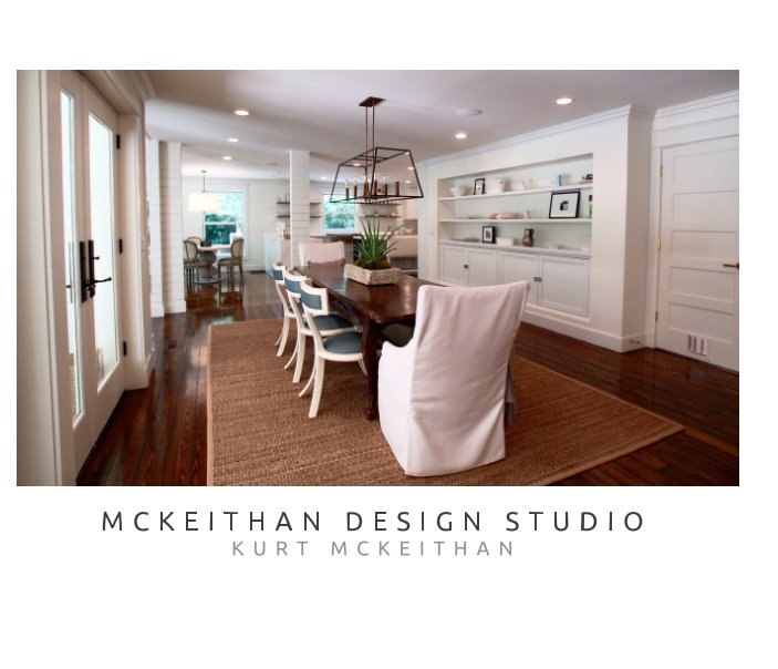 View MCKEITHAN DESIGN STUDIO by KURT MCKEITHAN
