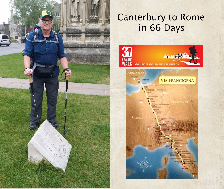 View Canterbury to Rome in 66 Days by Glen Turner