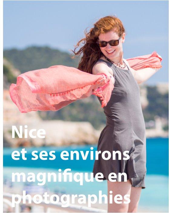 Visualizza Nice et ses environs magnifique en photographies di Romeo Colombo