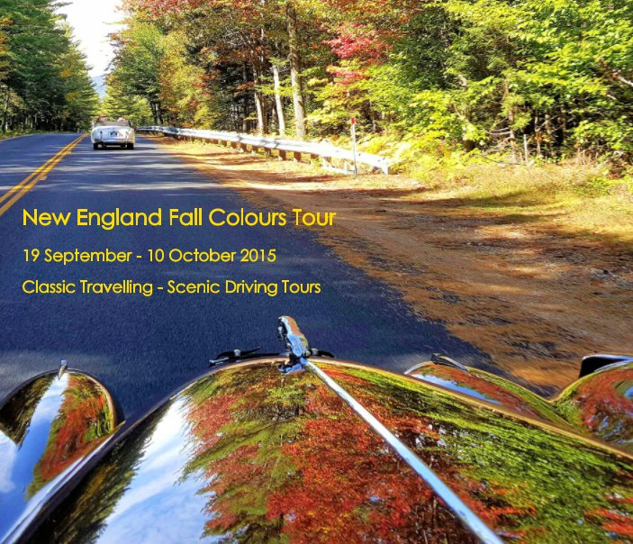 View New England Fall Colours Tour by Classic Travelling