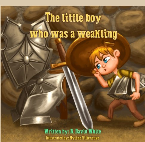 The Little Boy Who Was A Weakling