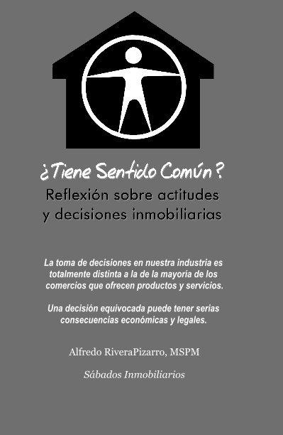 View ¿Tiene Sentido Comun? by Alfredo RiveraPizarro, MSPM