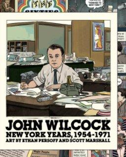 John Wilcock: New York Years, Book One