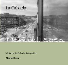 La Calzada - Fotografía artística libro de fotografías
