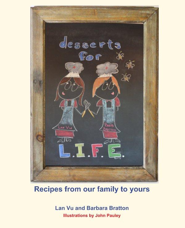 View Desserts for LIFE by Lan Vu, Barbara Bratton