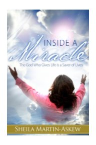 INSIDE A MIRACLE - Religion & Spirituality pocket and trade book