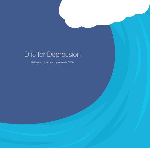 View D is for Depression by Amanda Griffin