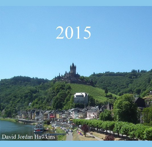 View 2015 by David Jordan Hawkins