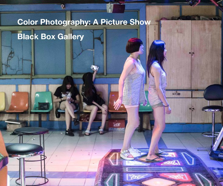View Color Photography: A Picture Show by Black Box Gallery