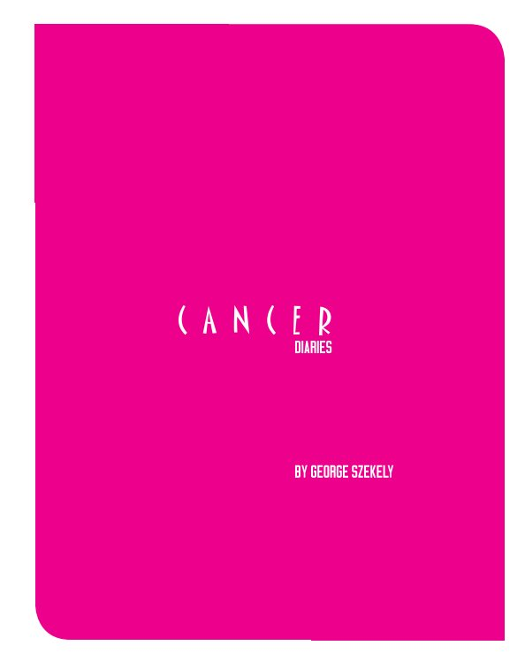 View Cancer Diaries by George Szekely