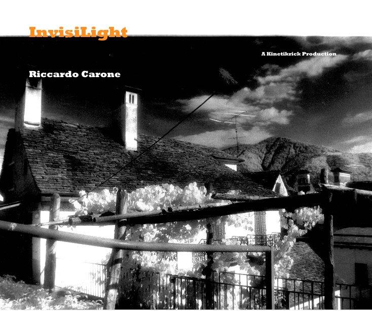 View InvisiLight by Riccardo Carone